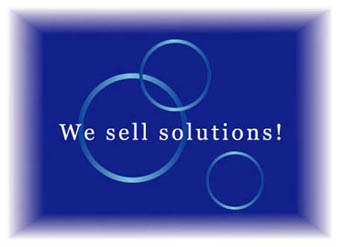 We sell solutions!